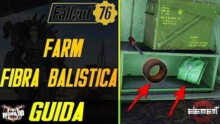 Fallout 76 [GUIDA] Farming ESTREMO di FIBRA BALISTICA - ITA
