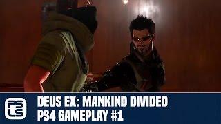 Deus Ex: Mankind Divided PS4 Gameplay #1