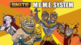 SMITE - New Feature - The M.E.M.E. System