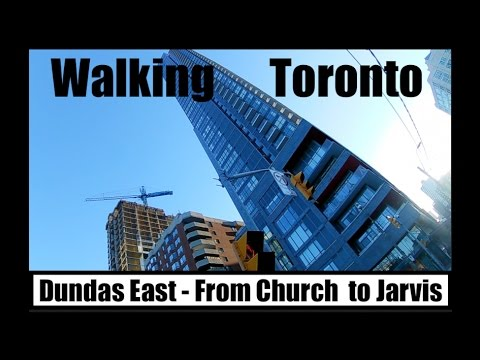 Walking Toronto - Dundas Street East (Church to Jarvis)