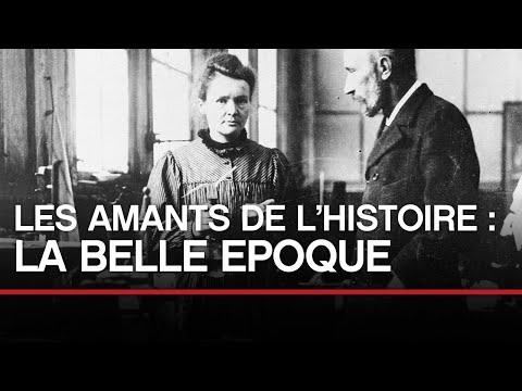 Les amants de l'histoire : La Belle Epoque - Toute L'Histoire