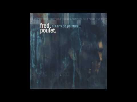 Fred Poulet - Ma vie secrète