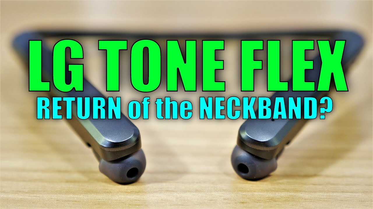 Lg Tone Flex Bluetooth Earbuds Review Return Of The Neckband Youtube