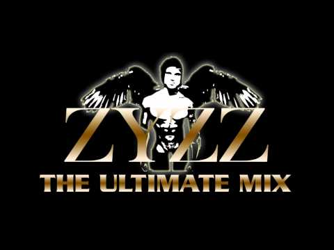 ZYZZ - The Ultimate Mix