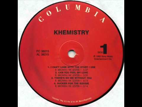Khemistry - I Can't Lose With The Stuff I Use