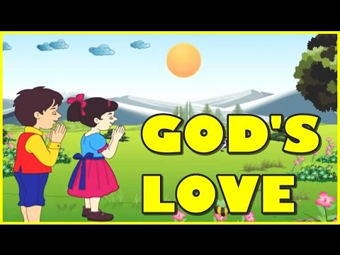God Love Is So Wonderful Nursery Rhyme | Children Song | Children Rhymes