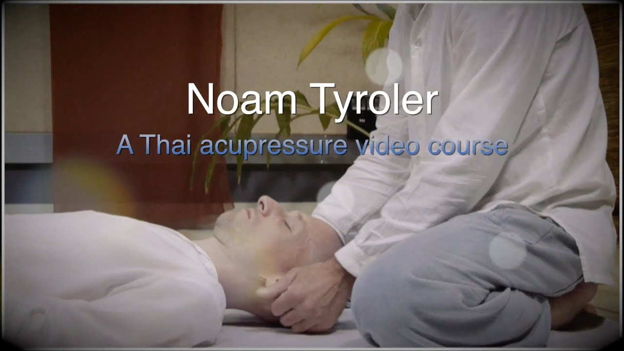Noam tyroler Thai acupressure