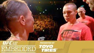 UFC 237 Embedded: Vlog Series - Episode 6