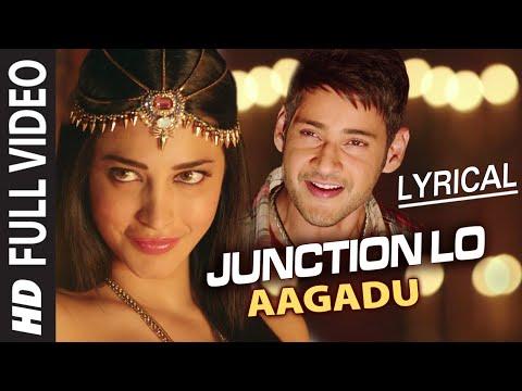 Junction Lo Video Song with Lyrics || Aagadu || Mahesh Babu, Tamannaah, Shruti Haasan