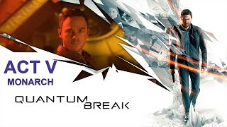 Quantum Break ► Act V: К истокам