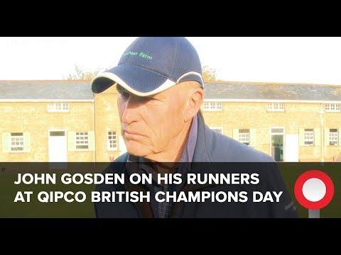 John Gosden on his runners at Qipco British Champions Day
