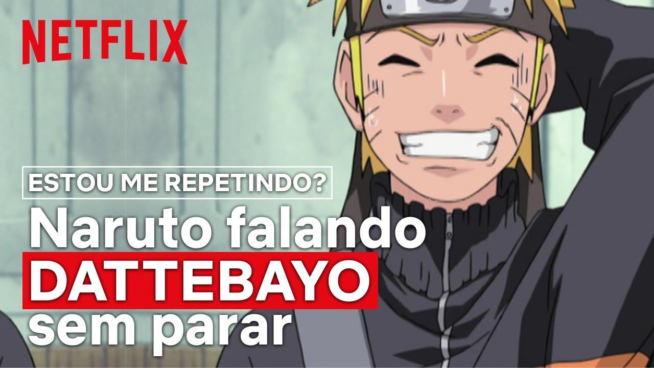 Naruto falando DATTEBAYO sem parar | Netflix Brasil