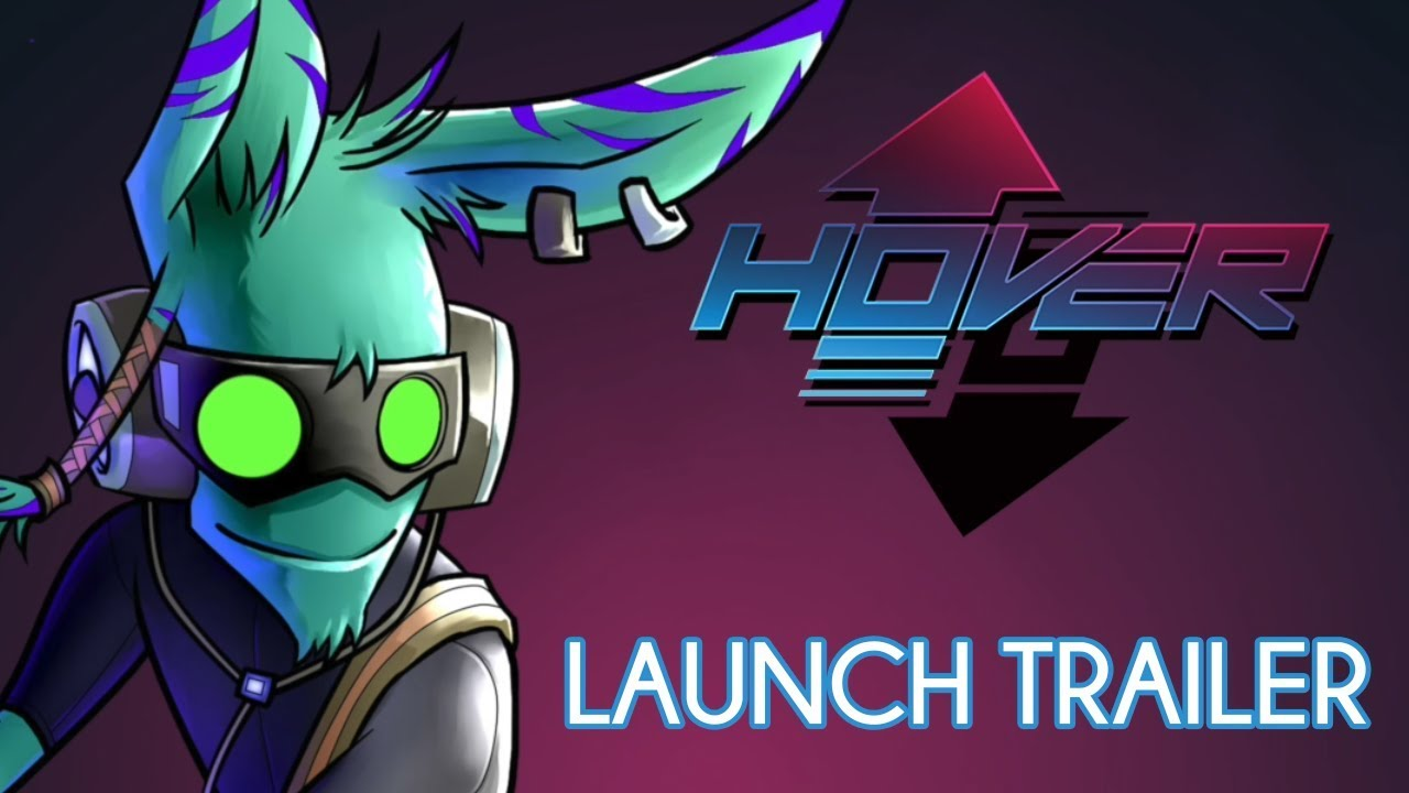 Hover Launch Trailer Pc Ps4 Xb1 Switch Youtube