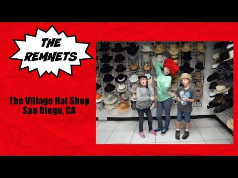 The Remnets: Village Hat Shop in San Diego