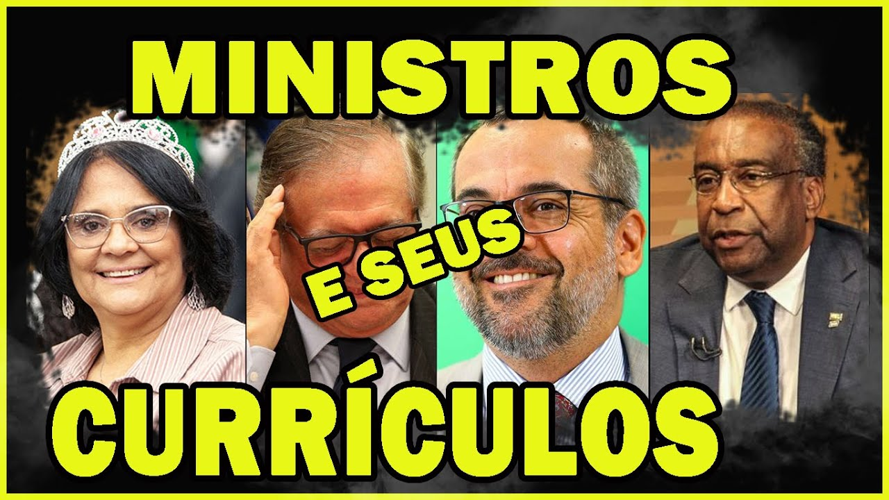 MINISTROS DE BOLSONARO E SEUS CURRÍCULOS!