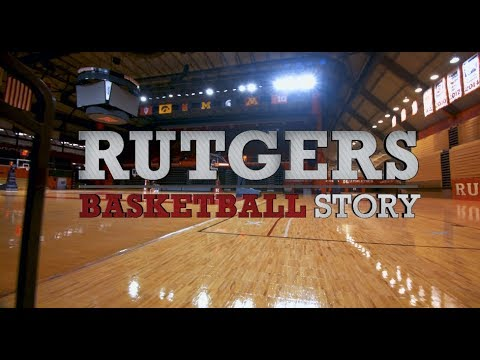 RVision: Episode 06 Rutgers Basketball Story ||