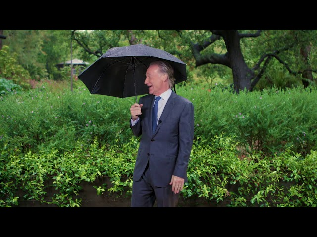 Monologue: Rain or Shine | Real Time with Bill Maher (HBO)