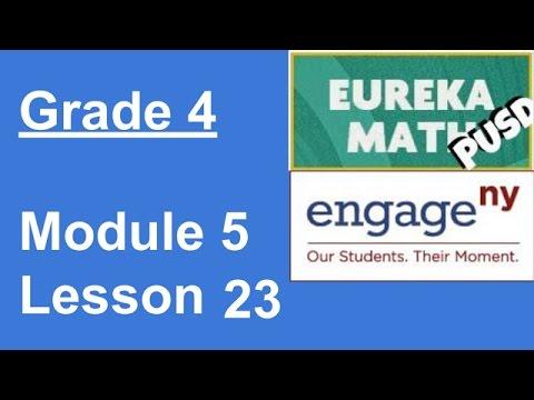 Eureka Math Grade 4 Module 5 Lesson 23 (updated)