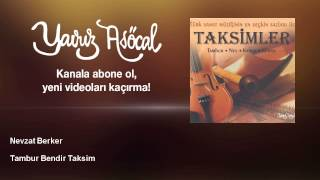 Nevzat Berker - Tambur Bendir Taksim Resimi