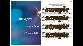 Sexy Zone/Slow Jam Piano DEMO