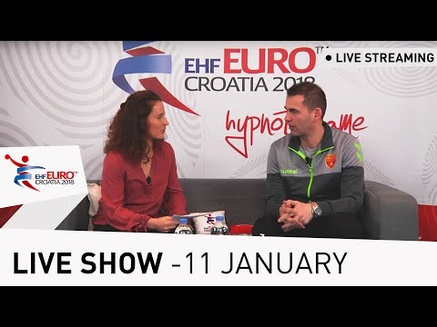Men's EHF EURO 2018 Live Show - 11 January | Presented by Lidl