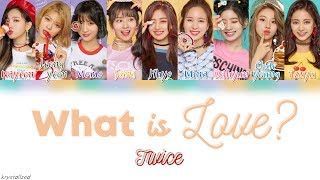 TWICE (트와이스) - What is Love? [HAN ROM ENG Color Coded Lyrics]