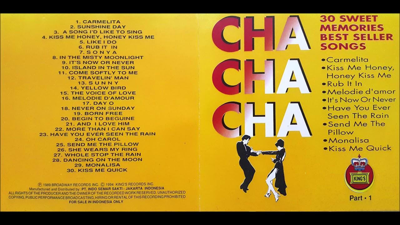Cha Cha Cha  122 Sweet Memories Best Seller Songs Part 12