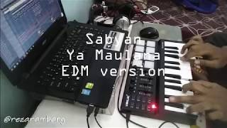 Sabyan Gambus - Ya Maulana EDM version | Islamic Musical Remix