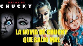 La Novia de Chucky Que Salio Mal y Curiosidades