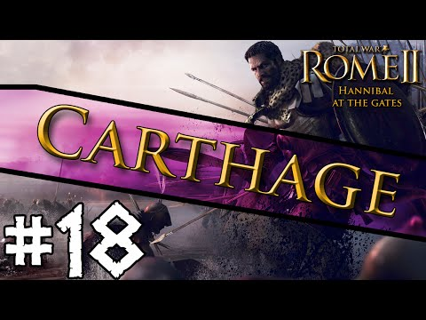 Hannibal At The Gates: Carthage Campaign #18 ~ Roman Rush!