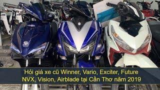 Hỏi giá xe cũ Winner, Vario, Ex 135, Vision, Airblade | MKT