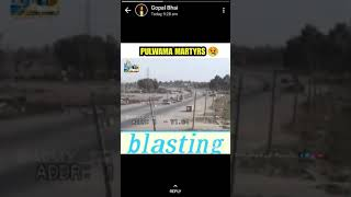 Pulwama martyrs military accident live blasting vedio😢😢😢😢😢😢😢😢😢😢😢😢😢😢😢