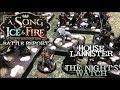 A Song of Ice and Fire Battle Report - Ep 15 - House Lannister vs. Night's Watch