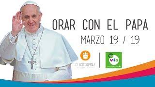 Click To Pray, Orar con el Papa Francisco hoy marzo 19 2019 - Tele VID thumbnail