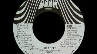 Foxy ~ Get Off 1978 Disco Purrfection Version