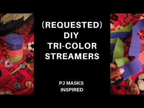 DIY | Tri Color Streamers | PJ MASKS DECORATIONS | CRAFTS | BIRTHDAY PARTY (requested)