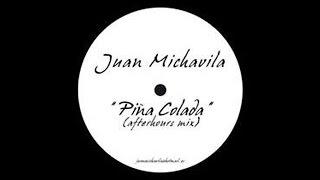 Juan Michavila - Piña Colada (afterhours Mix)