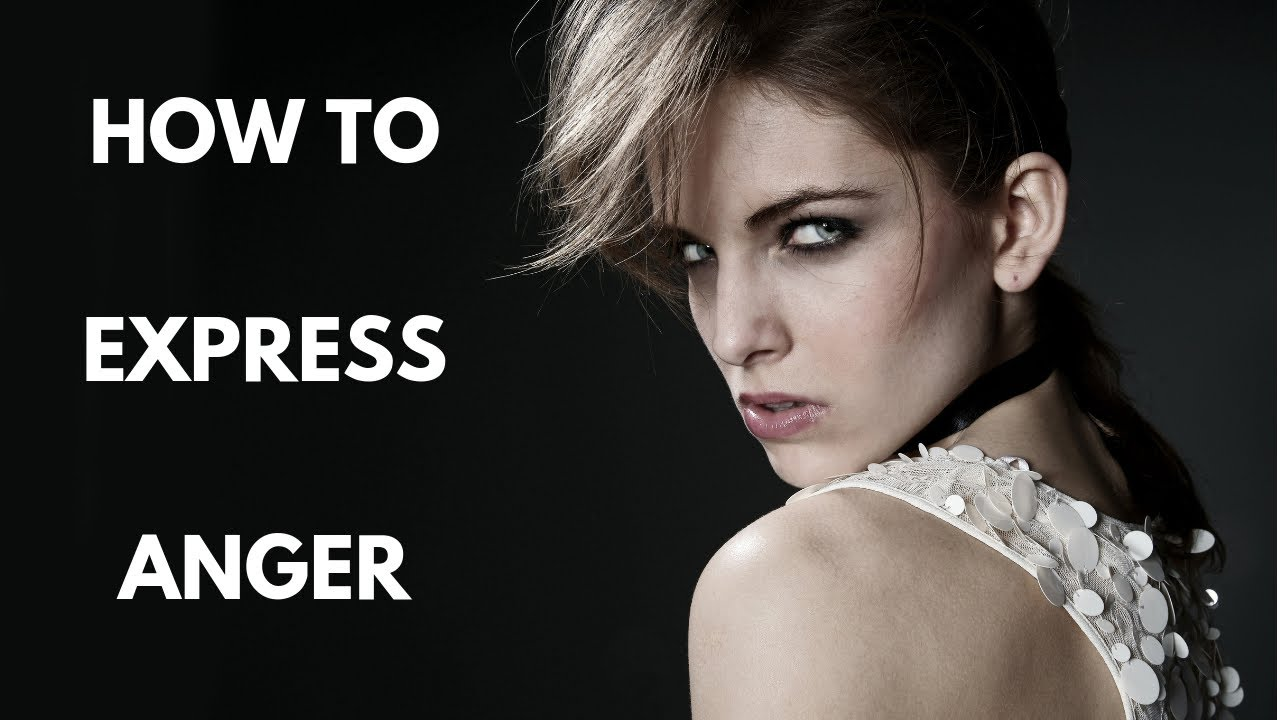 How To Express Anger (5 Easy Steps)