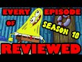 Every SpongeBob Season 10 Episode Reviewed!