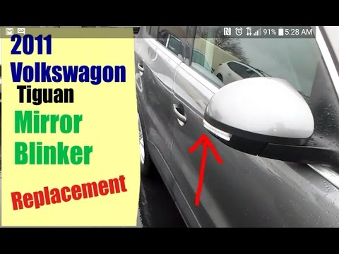 2011 Vw Tiguan Mirror Blinker Replacement Youtube