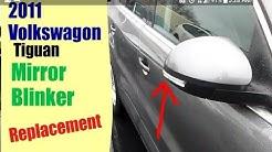2011 Vw Tiguan Mirror Blinker replacement