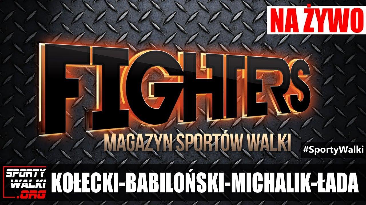 Magazyn Sportów Walki FIGHTERS #13 – Babiloński,  Okniński, Kołecki, Łada, Michalik