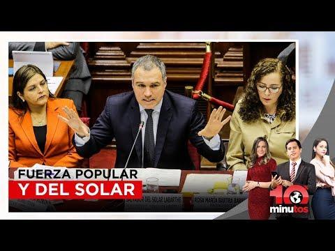 """Fuerza Popular: Diálogo con Del Solar fue """"muy abierto, cordial y positivo"""" - 10 minutos"""