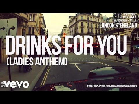 Pitbull - Drinks For You (Ladies Anthem) (The Global Warming Listening Party) ft. J. Lo