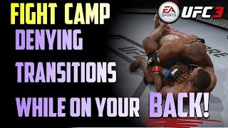 EA UFC 3 TIPS:  DENYING TRANSITIONS WHILE ON YOUR BACK!