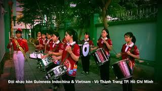 Đội nhạc kèn Guinness Indochina & Vietnam - Võ Thành Trang TP. Hồ Chí Minh