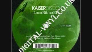 Kaiserdisco Que Ritmo Dub mix