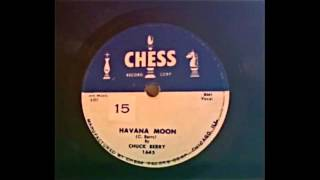 Chuck Berry - Havana Moon 78 rpm!
