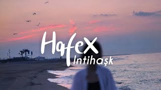 Hafex - Intihaşk (ft. Samira) (Lyric Video)