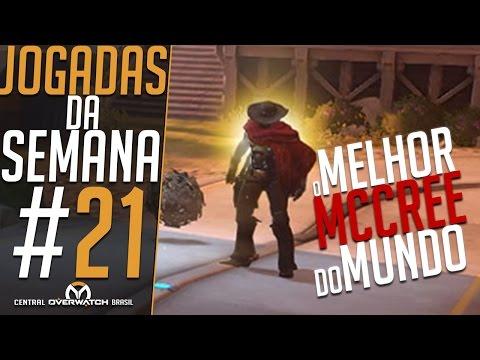 O MELHOR MCCREE DO MUNDO - JOGADAS DA SEMANA #21 - Central Overwatch Brasil